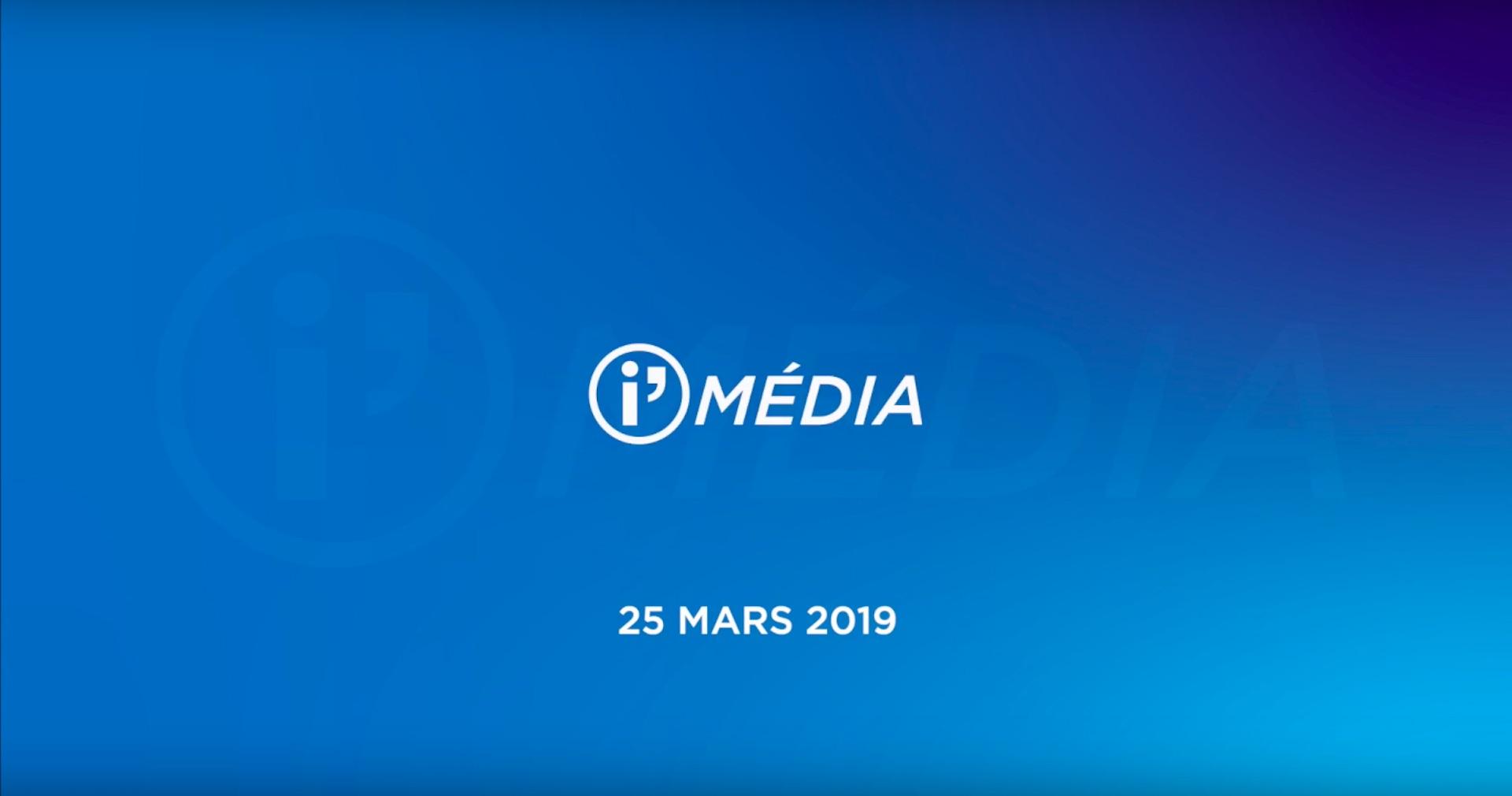 I'Média 25 mars 2019