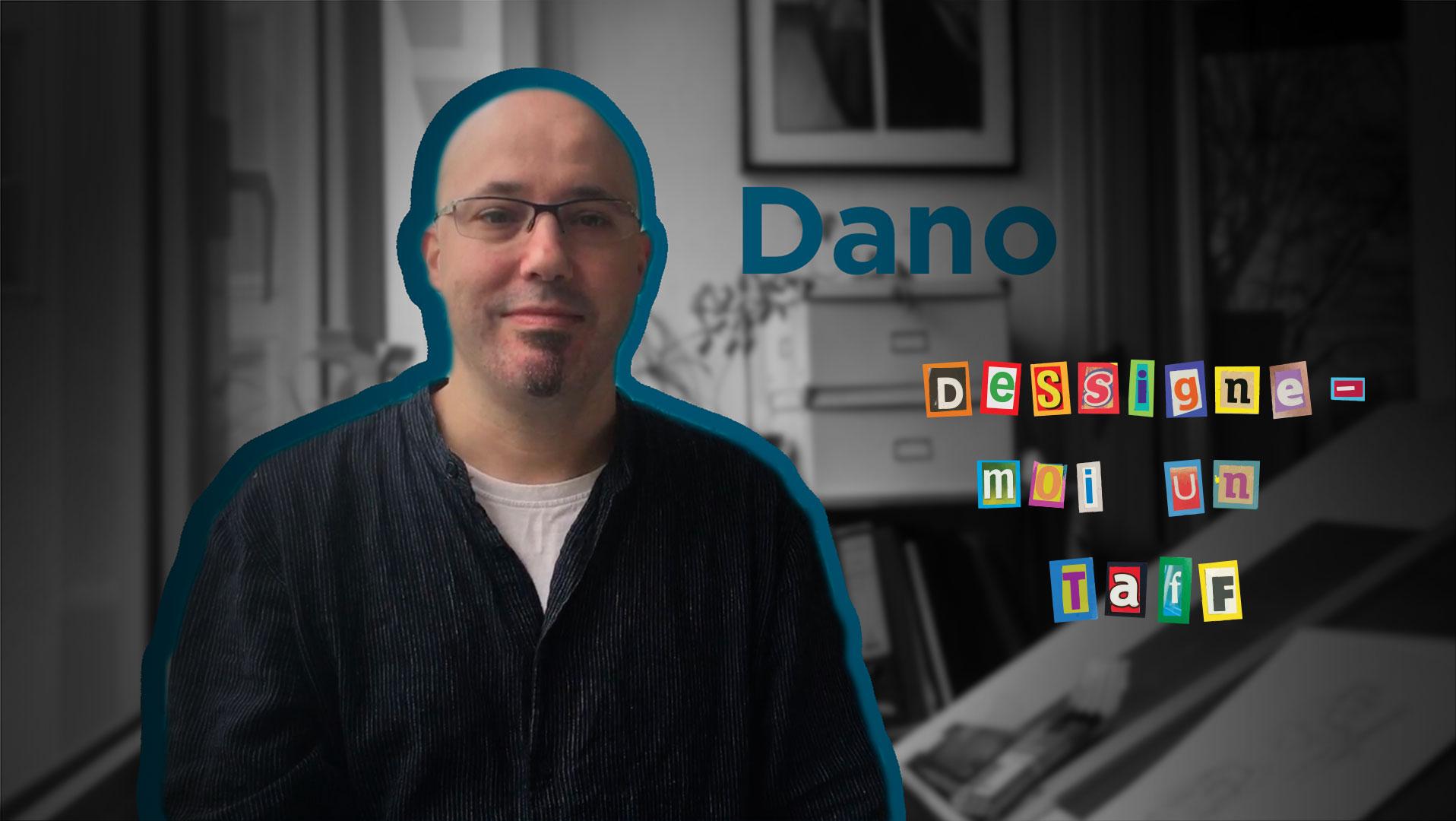 Dessignes-moi_un_taff_-_DANO