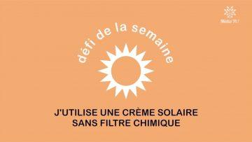 Capture_Defi CCPM – J'utilise une creme solaire sans filtre chimique