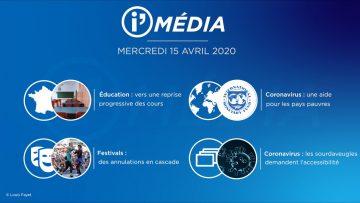 Sommaire_IM_2020-04-AVRIL-15_i_Média_du_MERCREDI_15_AVRIL_2020_N°74_V2