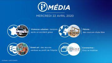 Sommaire_IM_2020-04-AVRIL-22_i_Média_du_MERCREDI_22_AVRIL_2020_N°76_V3