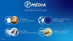 Sommaire_IM_2020-05-MAI-20_i_Média_du_MERCREDI_20_MAI__2020_N°84_V5