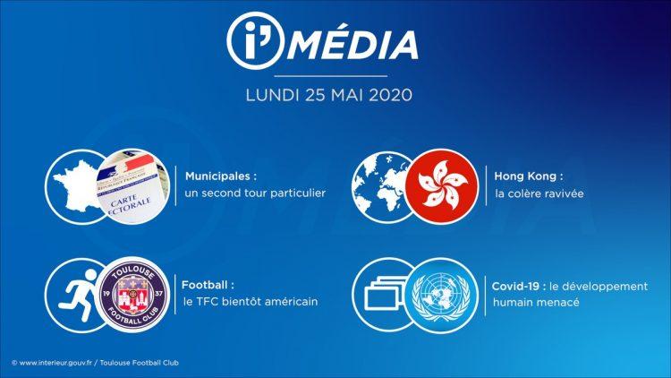 Sommaire_IM_2020-05-MAI-25_i_Média_du_MERCREDI_25_MAI__2020_N°85_V4