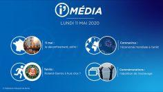 Sommaire_IM_2020-5-MAI-11_i_Média_du_LUNDI_11_MAI_2020_N°81_v3