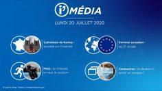 Sommaire_IM_2020-07-JUILLET-20_i_Média_du_LUNDI_20_JUILLET-N°100