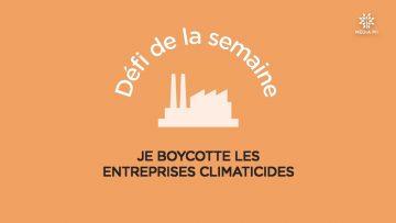 CAPTURE_CCPM_Défi_N°36_2020-09-08_Je_boycotte_des_entreprises_climaticides_V