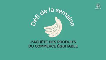 CAPTURE_CCPM_Défi_N°37_2020-09-05_J_achète_des_produits_du_commerces_équitables_V