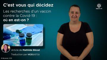 C_est_vous_qui_décidez_-_Les_recherches_d'un_vaccin_contre_la_Covid-19_où_en_est-on___-_Mathilde_Blézat_V