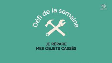 CAPTURE_CCPM_Défi_N°40_2020-10-06_Je_répare_mes_objets_cassés_V