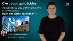 Capture_A_2020-11-NOVEMBRE-4_C'est vous qui décidez – Accessibilité des administrations et entreprises_V1