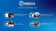 Sommaire_IM_2020-11-NOVEMBRE-16_i_Média_du_LUNDI_16_NOVEMBRE-N°129_V1