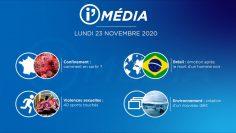 Sommaire_IM_2020-11-NOVEMBRE-23_i_Média_du_LUNDI_23_NOVEMBRE-N°131_V2