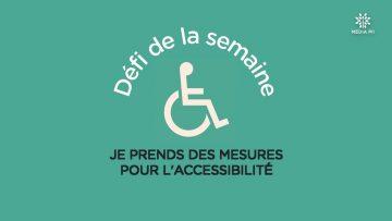 BA_CCPM_Défi_N°49_Je_prends_des_mesures_pour_l_accessibilité_V