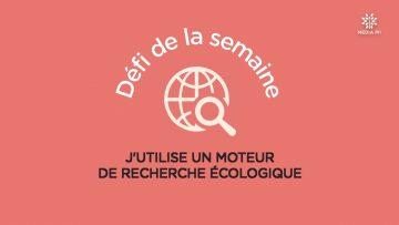 CCPM_Défi_N°50_2020-12-15__J_utilise_un_moteur_de_recherche_écologique_V