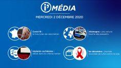 Sommaire_IM_2020-12-DÉCEMBRE-2_iMédia-du-MERCREDI-2-décembre-N°134_V2