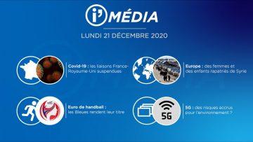 Sommaire_IM_2020-12-DECEMBRE-21_i_Média_du_LUNDI_21_DECEMBRE-N°140_V3