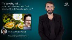 CAPTURE_A_2020-10-15__Tu_savais,_toi_…_Que_le_durian_est_un_fruit_qui_sent_le_fromage_pourri