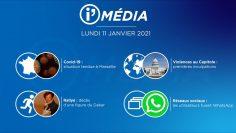 Sommaire_IM_2021-01-JANVIER-11_i_Média_du_LUNDI_11_JANVIER-N°144_V3