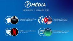 Sommaire_IM_2021-01-JANVIER-13_i_Média_du_MERCREDI_13_JANVIER-N°145_V1
