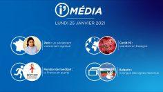 Sommaire_IM_2021-01-JANVIER-18_i_Média_du_LUNDI_25JANVIER-N°148_V2