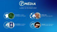 Sommaire_IM_2021-02-FEVRIER-15_i_Média_du_LUNDI_8_FEVRIER-N°154