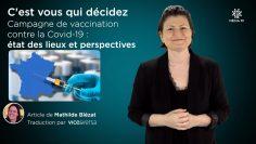 CAPTURE_CVQD_2021-03-MARS-25_C'est vous qui décidez_Campagne de vaccination contre la Covid-19_état des lieux et perspectives_V1