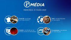 Sommaire_IM_2021-03-MARS-24_i_Média_du_MERCREDI_24_MARS-N°165_V1-1