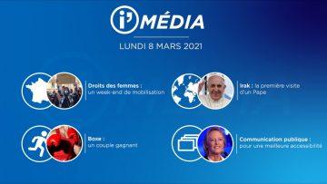 Sommaire_IM_2021-03-MARS-8_i_Média_du_LUNDI_8_MARS-N°160_V1