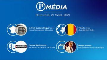 Sommaire_IM_2021-04-AVRIL-21_i_Média_du_MERCREDI_21_AVRIL-N°172_V1