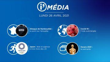 Sommaire_IM_2021-04-AVRIL-26_i_Média_du_LUNDI_26_AVRIL-N°173_V2