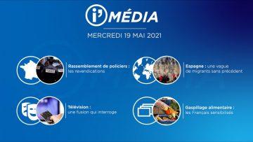 Sommaire_IM_2021-05-MAI-19_i_Média_du_MERCREDI_19_mai_2021-N°180_V1