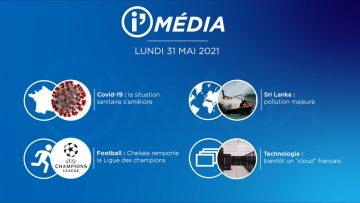 Sommaire_IM_2021-05-MAI-31_i_Média_du_LUNDI_31_MAI_2021-N°183_V1