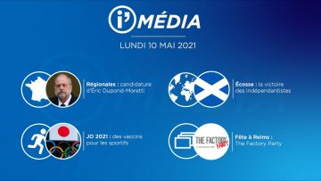 Sommaire_IM_2021-05-MAI_10_I_Média_du_Lundi_10_mai_2021_n°177-2021-05-Mai-10_V1