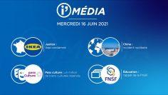 Sommaire_IM_2021-06-JUIN-16_i_Média_N°188_V1