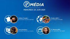 Sommaire_IM_2021-06-JUIN-23_i_Média_N°190_V1