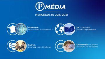 Sommaire_IM_2021-06-JUIN-30_iMédia-du-MERCREDI-N°192_V2