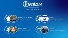 Sommaire_IM_2021-06-JUIN_14_i_Média_du_LUNDI_14_juin_2021-N°187_V1