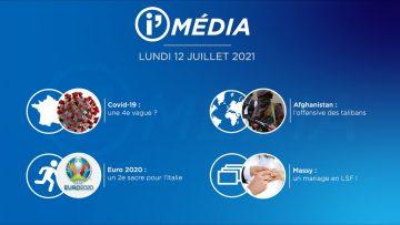 Sommaire_IM_2021-07-JUILLET_12_i_Média_du_LUNDI_12_juillet_2021-N°195_V1