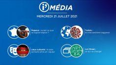 Sommaire_IM_2021-07-JUILLET_21_i_Média_N°197_V1