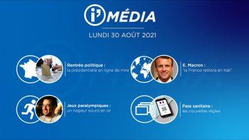 Sommaire_IM_2021-08-AOUT_30_i_Média_du_LUNDI_30_aout_2021-N°200_V1
