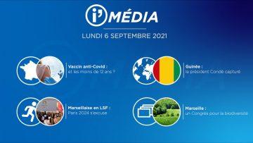 Sommaire_IM_2021-09-SEPTEMBRE_06_i_Média_du_LUNDI_06_SEPTEMBRE_2021-N°202_V2